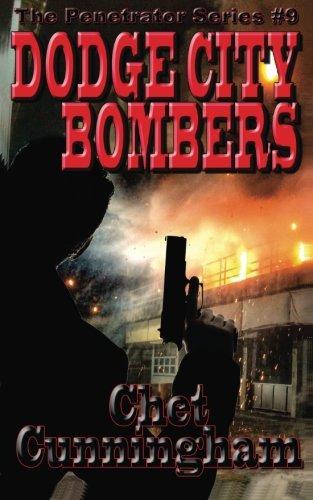Read Online Dodge City Bombers (The Penetrator) (Volume 9) PDF