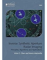 Inverse Synthetic Aperture Radar Imaging: Principles, algorithms and applications