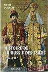 Histoire de la Russie : D'Ivan le Terrible à Nicolas II - 1547-1917 par Gonneau