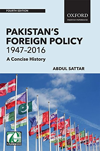 Pakistan's Foreign Policy 1947-2016: A Concise History