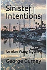 Sinister Intentions: An Alan Wang Mystery (The Alan Wang Mysteries.) (Volume 2) Paperback
