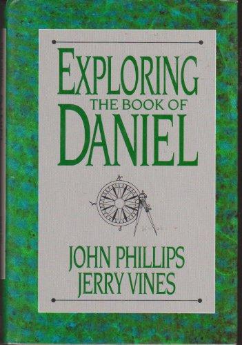 Exploring the Book of Daniel (The Exploring -