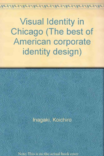 Visual Identity in San Francisco: The Best of American Corporate Identity Design (Japanese and English Edition)