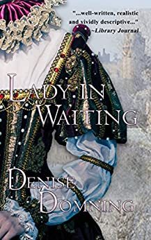 Lady in Waiting (The Lady Series Book 1) by [Domning, Denise]