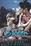 Broken: A Mountain Man's Romance