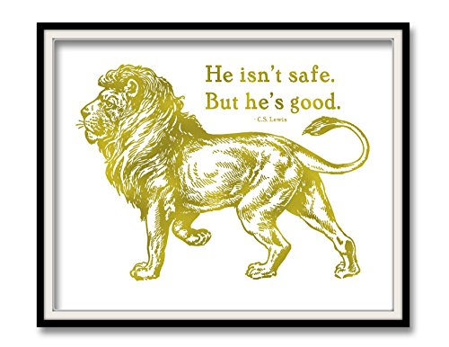 He isn't safe but he's good Aslan Lion Print CS Lewis Gold Foil Art Print (Cs Lewis Quote Poster compare prices)
