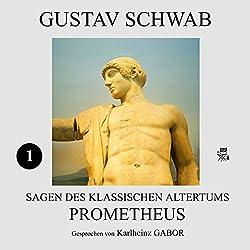 Prometheus (Sagen des klassischen Altertums 1)