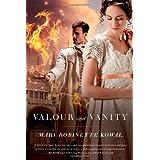Valour and Vanity (Glamourist Histories)