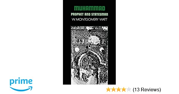 b73cbd7117e8 Amazon.com  Muhammad  Prophet and Statesman (Galaxy Books) (9780198810780)   W. Montgomery Watt  Books