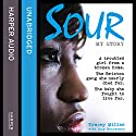 Sour Audiobook by Tracey Miller, Lucy Bannerman Narrated by Jasmine Stewart