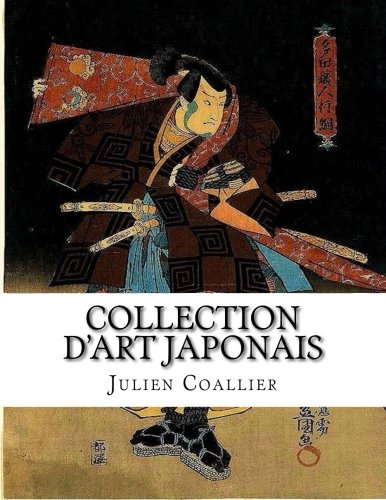 Collection D'art Japonais: Collection D'art Japonais (French Edition) ebook