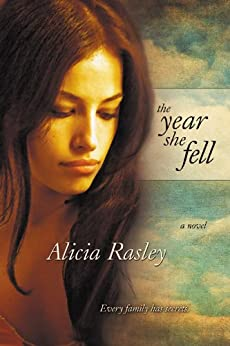 The Year She Fell by [Rasley, Alicia]