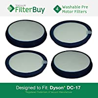 4 - FilterBuy Dyson DC17 (DC-17) Pre Motor Washable & Reusable Replacement Filters, Part # 911236-01. Designed by FilterBuy to fit All Dyson DC-17 Upright Vacuums Cleaners.