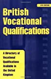 British Vocational Qualifications 2010, , 0749448121
