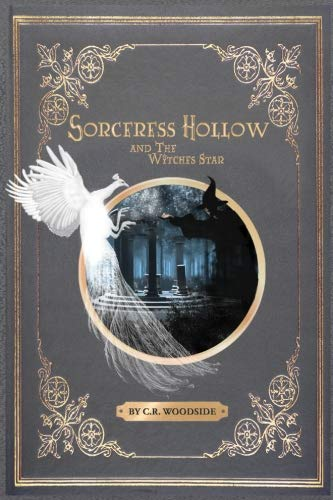 Sorceress Hollow & The Witches Star