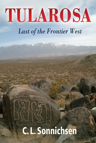 Tularosa: Last of the Frontier West