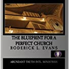 The Blueprint for a Perfect Church