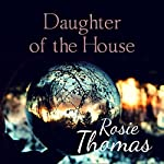 Daughter of the House | Rosie Thomas