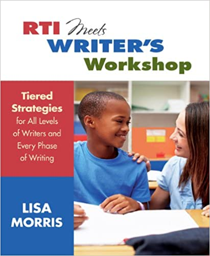 Descargar ebook gratis RTI Meets Writer's Workshop: Tiered Strategies for All Levels of Writers and Every Phase of Writing (Spanish Edition) DJVU B00YWE1G44