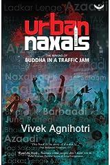Urban Naxals: The Making of Buddha in a Traffic Jam Paperback