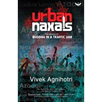 Urban Naxals: The Making of Buddha in a Traffic Jam