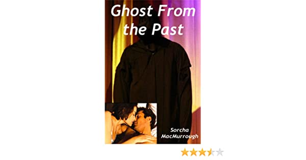 Ghost from the Past (English Edition) eBook: Sorcha MacMurrough: Amazon.es: Tienda Kindle