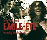 Long Way Around by Cherry, Eagle Eye (2000-10-17)