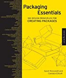 Packaging Essentials: 100 Design Principles for Creating Packages