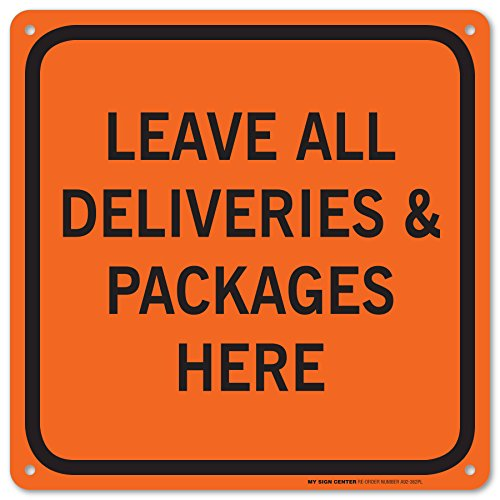 Leave Deliveries Packages Here Sign