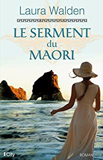 Le serment du Maori, Walden, Laura