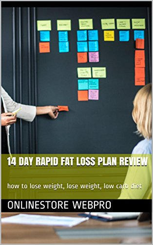 14 Day Rapid Fat Loss Plan Review:  how to lose weight, lose weight, low carb diet (English Edition)