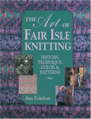 The Art of Fair Isle Knitting, used for sale  Delivered anywhere in Canada