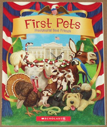 Read Online First Pets, Presidential Best Friends pdf