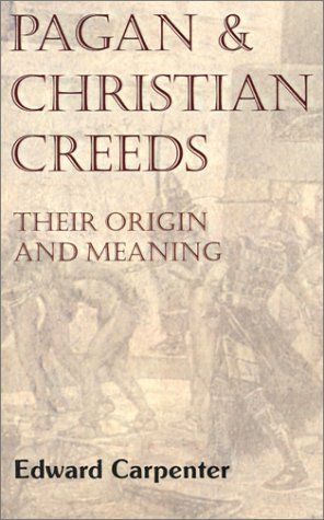 Read Online Pagan and Christian Creeds: Their Origin and Meaning pdf