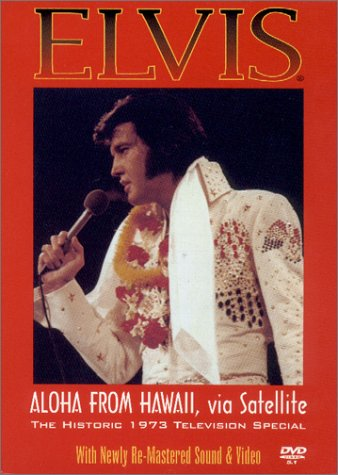 Elvis: Aloha from Hawaii, via Satellite- The Historic 1973 Television Special
