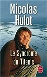 Le Syndrome du Titanic par Hulot