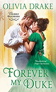 Forever My Duke: Unlikely Duchesses