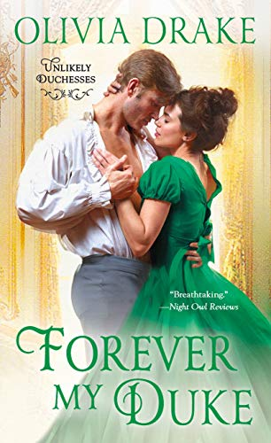 Forever My Duke: Unlikely Duchesses by [Drake, Olivia]