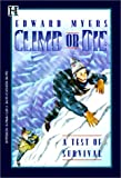 Climb or Die, Edward Myers, 0613004442