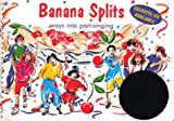 Songbooks – Banana Splits: Ways into part-singing: Music Edition
