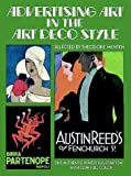 img - for Advertising Art in the Art Deco Style (Picture Archives) book / textbook / text book