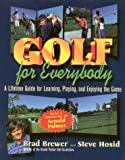 Golf for Everybody, Brad Brewer and Steve Hosid, 1886284156