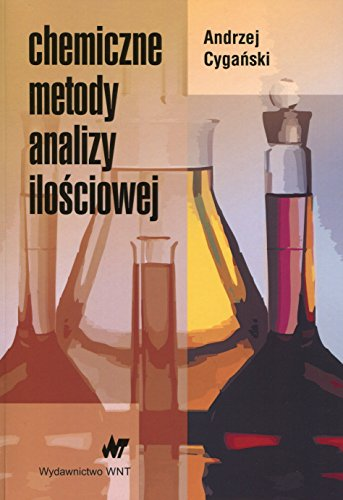 Chemiczne metody analizy ilosciowej Cygaski Andrzej i inni