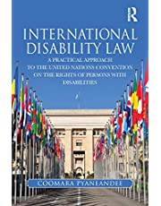 International Disability Law: A Practical Approach to the United Nations Convention on the Rights of Persons with Disabilities