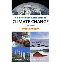 The Thinking Person's Guide to Climate Change: Second Edition (English Edition)