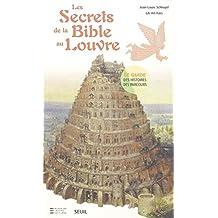 Secrets de la Bible au Louvre (Les)