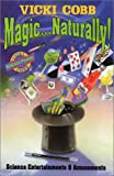 Magic... Naturally!, Vicki Cobb, 0060224754
