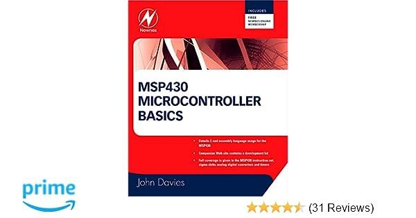Msp430 Microcontroller Basics John H Davies 9780750682763 Amazon