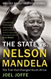 The State vs. Nelson Mandela, Joel Joffe, 178074580X