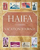 Haifa Vacation Journal: Blank Lined Haifa Travel Journal/Notebook/Diary Gift Idea for People Who Love to Travel